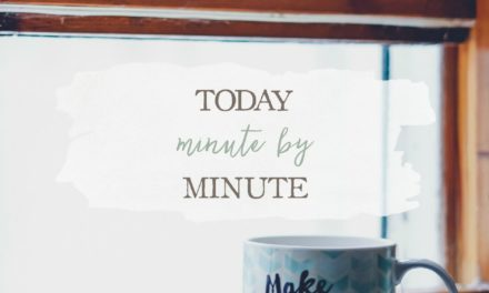 Today: Minute by Minute