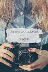 365 Day Challenge: Week 3 Recap | Growing Up Herbal