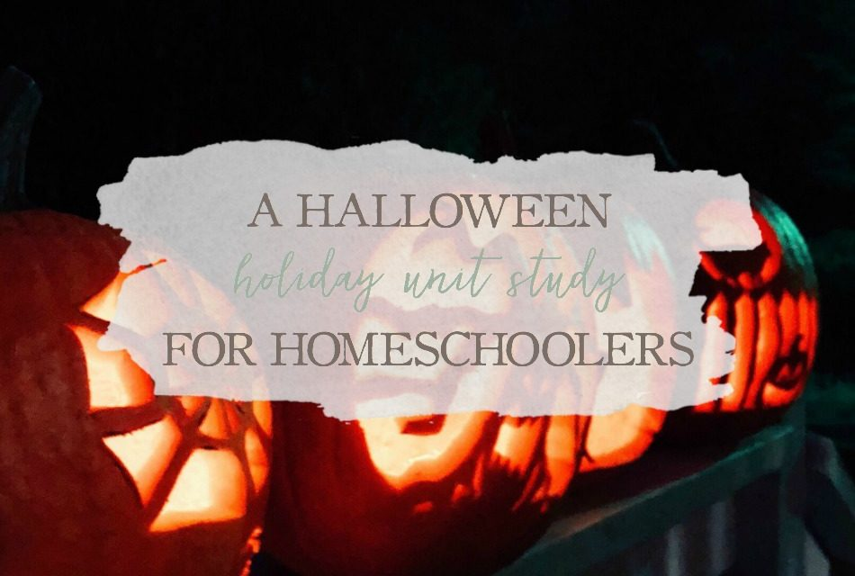 A Halloween Holiday Unit Study for Homeschoolers