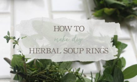 How To Make DIY Herbal Soup Rings