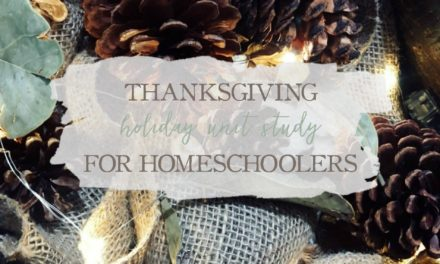 A Thanksgiving Holiday Unit Study for Homeschoolers