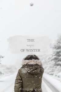 The Magic of Winter | Growing Up Herbal | Grab a cup of hot tea and stop by to read my thoughts on the magic of winter today!