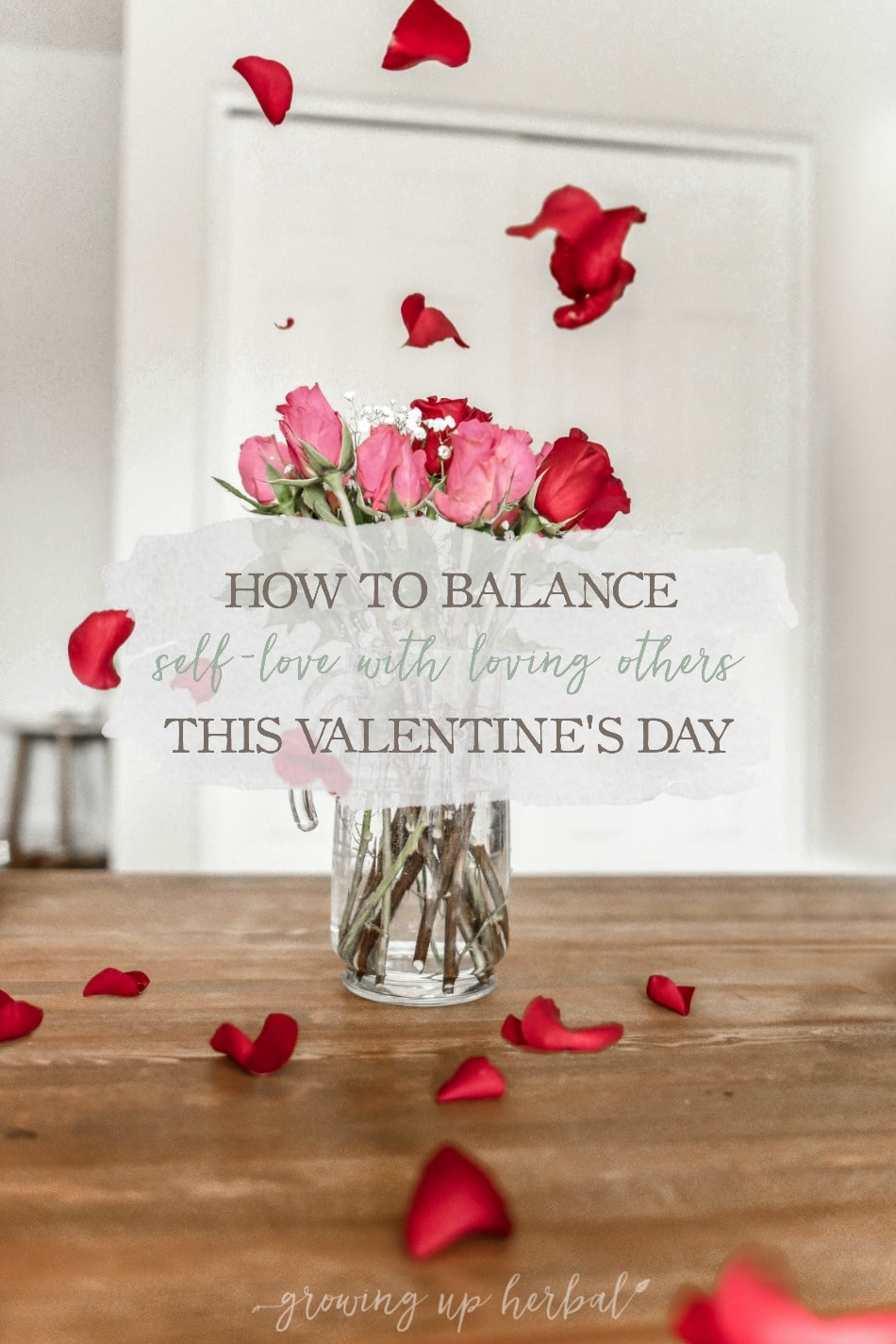 How To Balance Self-Love With Loving Others This Valentine's Day   Growing Up Herbal   If you find yourself in an imbalanced place when it comes to love, here are some natural therapies to help you balance self-love and loving others this year.