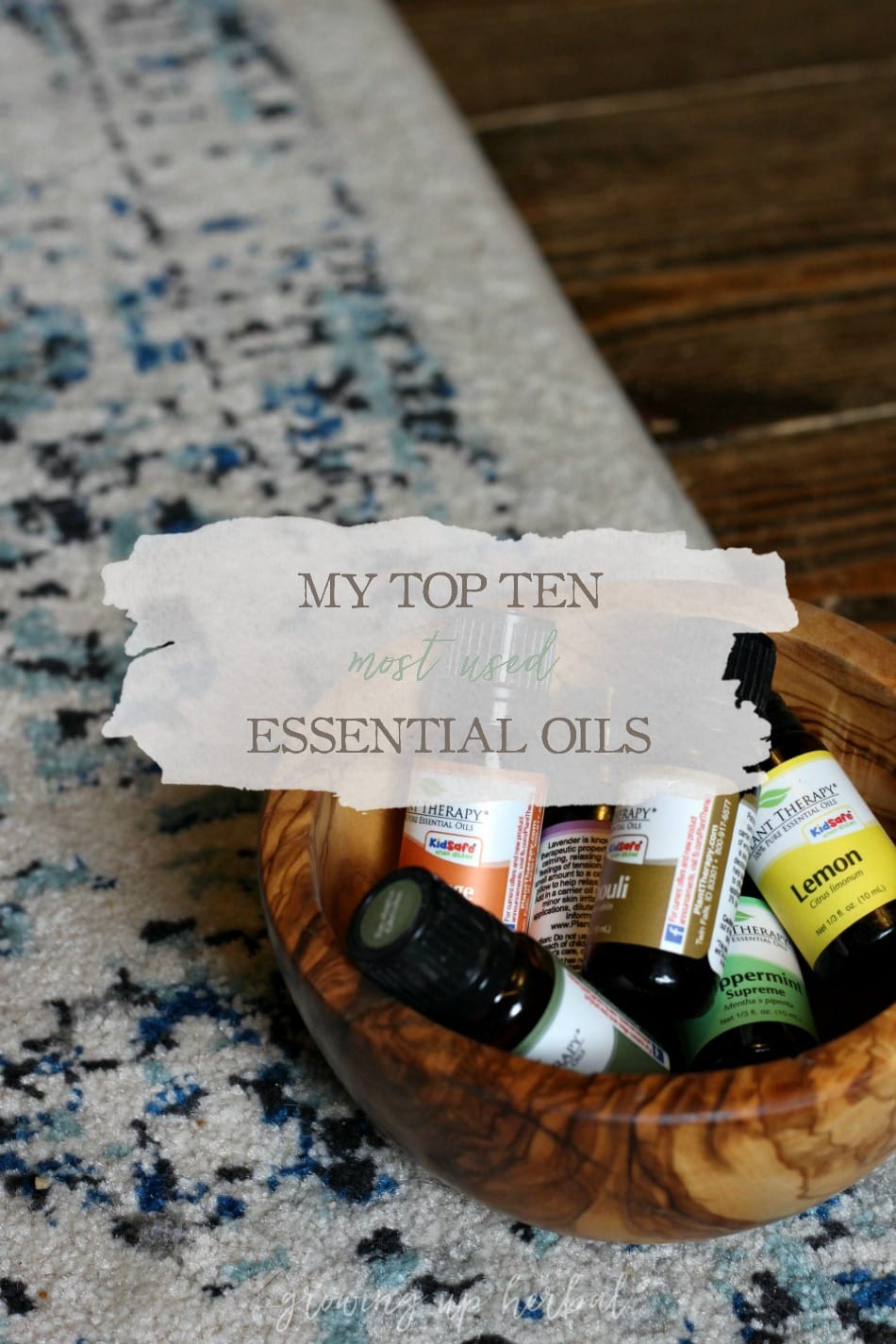 My Top 10 Most Used Essential Oils | Growing Up Herbal | Today, I'm sharing my list of top ten most used essential oils and how I use them. Check it out!