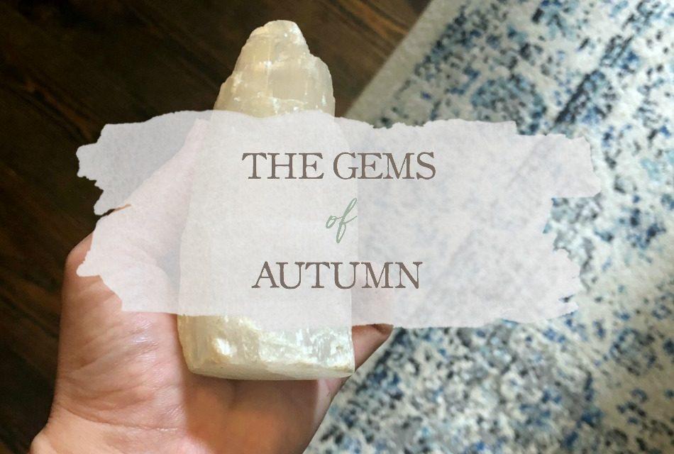 The Gems of Autumn