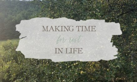 Making Time For Rest In Life
