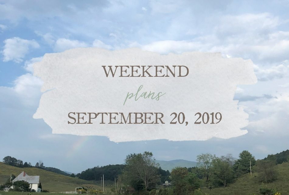 Weekend Plans: September 20th, 2019