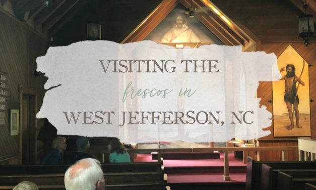 Visiting The Frescos in West Jefferson, NC