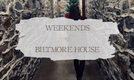 Weekends At Biltmore House