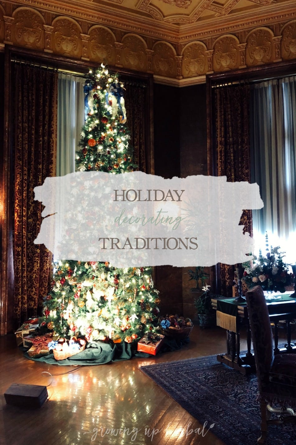 Holiday Decorating Traditions | Growing Up Herbal | I'm one of those people that refuses to decorate for Christmas until after Thanksgiving. What about you? Do you have any holiday decorating traditions?
