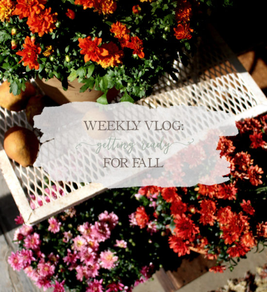 Weekly Vlog: Getting Ready for Fall