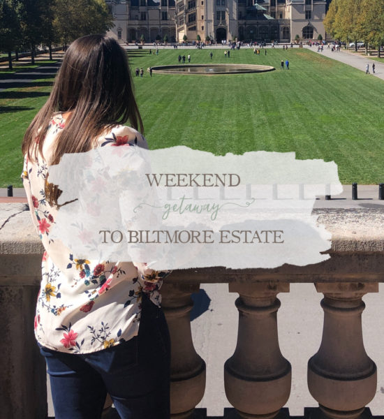 Weekend Getaway to Biltmore Estate in Asheville, NC