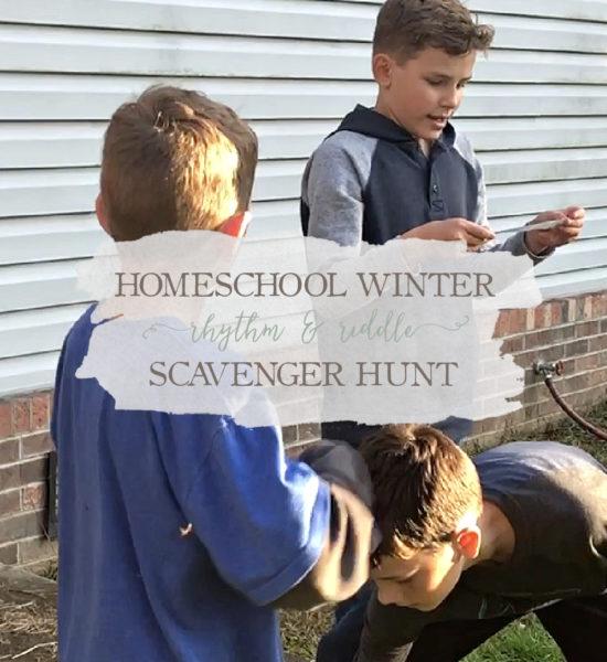Weekly Vlog: Homeschool Winter Rhythm & Riddle Scavenger Hunt
